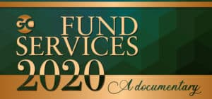 Fund Services 2020: A documentary