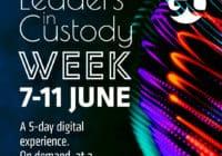 Leaders in Custody Week 2021